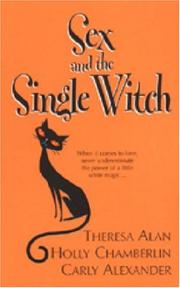 Cover of: Sex And The Single Witch | Holly Chamberlin