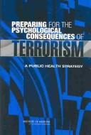 Cover of: Preparing for the Psychological Consequences of Terrorism |