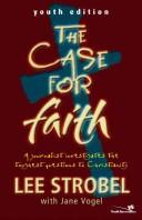 Cover of: The Case for Faith-Youth Edition | Lee Strobel