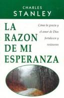 Cover of: La Razon de Mi Esperanza / The Reason for My Hope