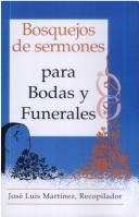 Cover of: Bosquejos de Sermones by Jose Luis Martinez