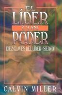 Cover of: El Lider Con Poder / The Empowered Leader