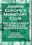 Cover of: Joining Europe's monetary club