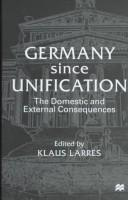 Cover of: Germany Since Unification | Klaus Larres
