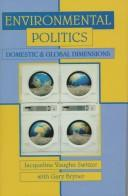 Cover of: Environmental Politics | Jacqueline Vaughn Switzer