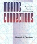 Cover of: Making connections | Kenneth J. Pakenham