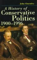 Cover of: History of Conservative Politics since 1830