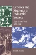Cover of: Schools and students in industrial society | Peter N. Stearns