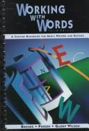 Cover of: Working with words | Brian S. Brooks