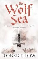 Cover of: The Wolf Sea | Robert Low