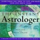 Cover of: The Instant Astrologer | Felix Lyle