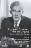 Cover of: Economic dynamics, trade and growth