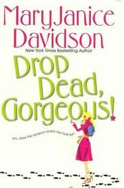Drop Dead, Gorgeous! (The Gorgeous Series, Book 2) by MaryJanice Davidson