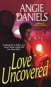 Cover of: Love Uncovered | Angie Daniels