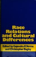 Cover of: Race relations and cultural differences |