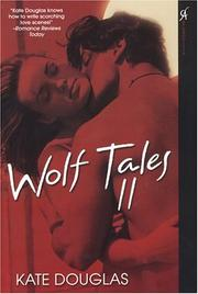 Cover of: Wolf Tales II (Wolfe Tales) | Kate Douglas