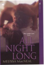 Cover of: All Night Long (Aphrodisia) | Melissa MacNeal
