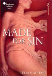 Cover of: Made for Sin | Celia May Hart