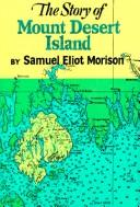 Cover of: Story of Mt. Desert Island, Maine