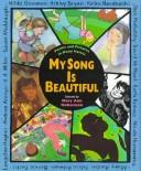 Cover of: My Song Is Beautiful: Poems and Pictures in Many Voices