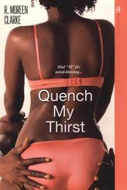 Cover of: Quench My Thirst | R. Moreen Clarke