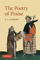 Cover of: The Poetry of Praise | J. A. Burrow