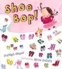 Cover of: Shoe bop!