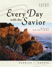 Cover of: Every Day with the Savior | Rudolph F. Norden