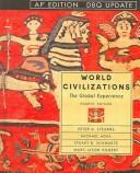 Cover of: World civilizations : the global experience