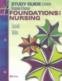 Cover of: Foundations of Nursing/Adult Health Nursing Study Guide Package | Barbara Lauritsen Christensen