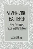 Cover of: Silver-Zinc Battery | Albert Himy