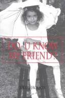 Cover of: Do U Know My Friend? | Joelle Jackson