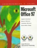 Cover of: Understanding and Using Microsoft Office 97 | Emily M. Ketcham