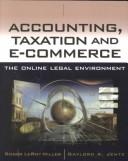 Cover of: Accounting and Taxation and E-Commerce | Roger LeRoy Miller, Gaylord A. Jentz