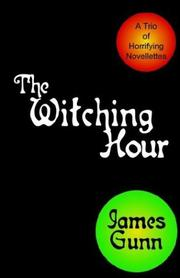 Cover of: The Witching Hour | James E. Gunn