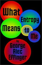 Cover of: What Entropy Means to Me
