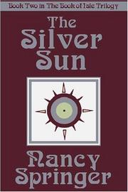 The Silver Sun by Nancy Springer