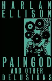 Cover of: Paingod and Other Delusions