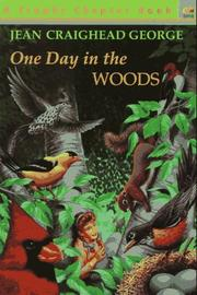 Cover of: One Day in the Woods | Jean Craighead George