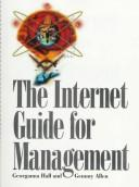 The Internet Guide for Management (Internet Guides) by Georganna Hall, Gemmy S. Allen