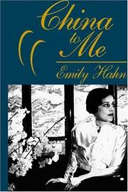 China to me by Emily Hahn