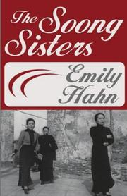 The Soong sisters by Emily Hahn