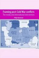 Cover of: Framing Post-Cold War Conflicts | Philip Hammond