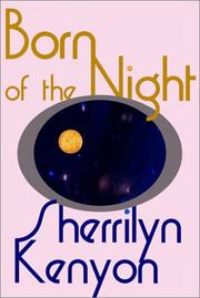 Cover of: Born of the Night | Sherrilyn Kenyon