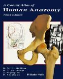 Cover of: A Colour Atlas of Human Anatomy | R. M. H. McMinn, J. Pegington, P.H. Abrahams, R. T. Hutchings