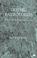 Gothic pathologies by David Punter