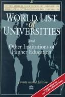 Cover of: World List of Universities and Other Institutions of Higher Education | the International Association of Universities