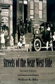 Streets of the Near West Side by William S. Bike