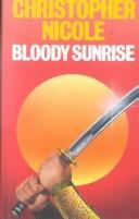 Bloody Sunrise by Christopher Nicole
