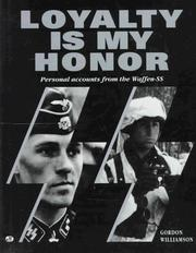 Cover of: Loyalty is my honor